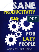 Andrii Sedniev - InsaneProductivityForLazyPeople.pdf