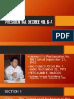 Presidential Decree No. 6 A