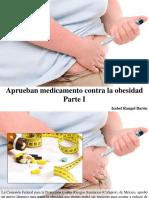 Isabel Rangel Barón - Aprueban Medicamento Contra La Obesidad, Parte I