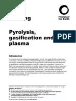 Gasification vs Pyrolysis vs Incineration