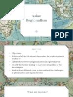 ASIAN REGIONALISM PPT.pptx