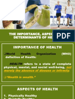The Importance, Aspects and Determinants of Health