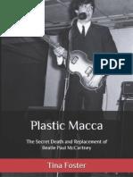 """Plastic Macca"