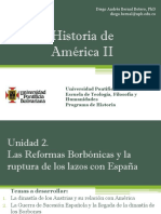 Unidad 2 Las Reformas Borbónicas y la ruptura de los lazos con España