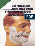 Vazquez Montalban_historia y Comunicación Social_p45-50
