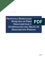 PROTOCOLO HOMOLOGADO PARA LA  BÚSQUEDA DE PERSONAS  DESAPARECIDAS Y LA  INVESTIGACIÓN DEL DELITO DE  DESAPARICIÓN FORZADA