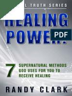 HEALING POWER!_ 7 Supernatural - Randy Clark