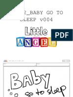 Little Angel - Baby Go to Sleep