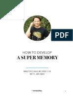 how_to_develop_a_super_memory_jim_kwik_evergreen_upd_nov.pdf