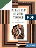 053 Una Bala Para El Senor Thorold - R C Woodthorpe