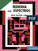 237 Mediodia de Espectros - John Dickson Carr