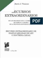 TESSONE - Recursos Extraordinarios, Recurso Extraordinario de Inaplicabilidad de Ley o Doctrina Legal. Tomo 2. Tessone