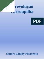 A Revolucao Farroupilha - Sandra Jatahy Pesavento (1)