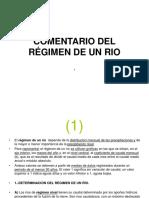 Comentario Del Régimen de Un Rio
