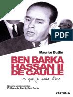 Ben Barka, Hassan II, De Gaulle. Ce Que Je Sais d'Eux