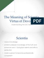 Meaning of Scientia, Virtus Et Devotio