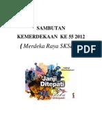 SambutanKemerdekaan Ke 55 2012