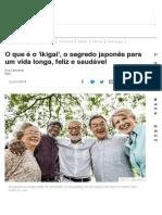 O que é o 'ikigai', o segredo japonês para um vida longa, feliz e saudável - BBC News Brasil