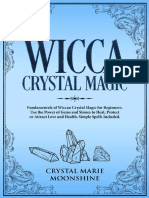 Wicca Crystal Magic Fundamentals of Wiccan Crystal Magic for Beginners. Use the Power of Gems and Stones to Heal, Protect or Attract Love and Health