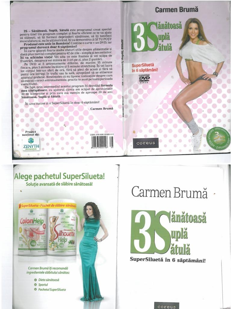 Dieta 3S a lui Carmen Brumă - Sănătoasă, Suplă, Sătulă | Romania Libera