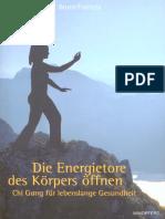 Die Energietore des Körpers öffnen - Chi Gung für lebenslange Gesundheit ( PDFDrive.com ).pdf