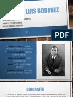 Jorge Luis Borquez Biografia
