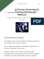 Advancing Human Sovereignty – Daniel Schmachtenberger –