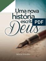 Uma Nova historia escrita por Deus - Marcio Valadão.pdf