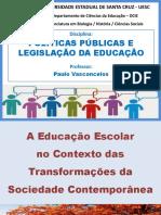 4 - A Educação Escolar No Contexto Das Transformações Da Sociedade Contemporânea