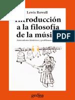 Rowell, Lewis. - Introduccion a la filosofia de la musica [1985].pdf