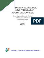 PDRB Prov. Papua Barat Menurut Lapangan Usaha 2009