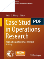 (International Series in Operations Research & Management Science 212) Katta G. Murty (Eds.) - Case Studies in Operations Research_ Applications of Optimal Decision Making-Springer-Verlag New York (20