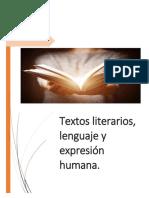 Textos Literarios, Lenguaje y Expresión Humana.