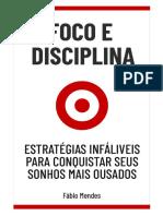 Foco e Disciplina 1.0 - Fábio Mendes