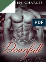 1. Downfall