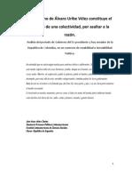 El gobierno de Álvaro Uribe Vélez constituye el ascenso de una colectividad, por asaltar a la razón..docx