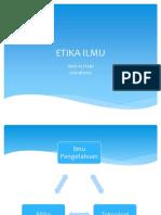 ETIKA ILMU.pptx