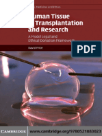 (Cambridge Law, Medicine and Ethics) David Price - Human Tissue in Transplantation and Research_ a Model Legal and Ethical Donation Framework-Cambridge University Press (2010)