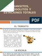 Transitos, Teodolitos y Estaciones Totales