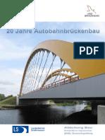 Broschüre 20 Jahre Autobahnbrückenbau_2013!03!25_II