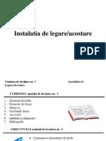 C3 Instalatia Legare Acostare V2017.03.20