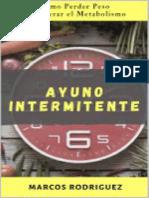 Ayuno Intermitente_ Como Perder Peso y Acelerar El Metabolismo (Adelgazar Para Siempre Nº 1) (Spanish Edition)