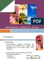 Proteínas, Lipídeos e Água