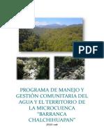 """PROGRAMA DE MANEJO Y GESTIÓN COMUNITARIA DEL AGUA Y EL TERRITORIO DE LA MICROCUENCA """"BARRANCA CHALCHIHUAPAN"""""""