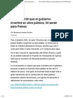 De cada $100 que el gobierno invertirá en obra pública, 50 serán para Pemex