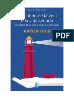 El sentido de la vida o la vida sentida. El sendero de los emprendedores existenciales - Xavier Guix.pdf
