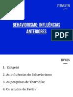 Aula 13 Behaviorismo - Precursores