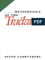 Peter Carruthers - The Metaphysics of the Tractatus-Cambridge University Press (1990)