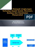 Prakiraan Dampak Lingkungan Aspek Sosekbudkesmas.pptx