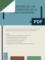 Descripción de Los Departamentos de La Planta Industrial